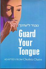 Guard Your Tongue Practical Guide to Laws of Loshon Hora JUDAISM Rabbi Pliskin