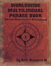 Worldwide Multilingual Phrase Book: Survival Skills for Over 40 Languages