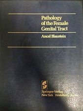 Ancel Blaustein – Pathology of the female genital tract – Springer-Verlag – 1977