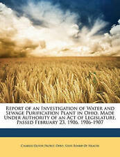 Report of an Investigation of Water and Sewage Purification Plant in Ohio, Made
