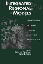 Integrated Regional Models : Interactions Between Humans and Their...