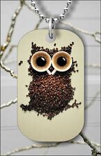 OWL FOR COFFEE AMATEUR FUNNY DESIGN DOG TAG NECKLACE PENDANT FREE CHAIN -fdc5Z