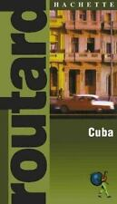 Routard: Cuba: The Ultimate Food, Drink and Accomodation Guide-ExLibrary