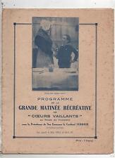 Programme de la Grande Matinée récréative de COEURS VAILLANTS. Paris 1933