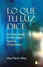 Lo que tu luz te dice (Spanish Edition), Ana Maria Oliva, Good Condition, Book