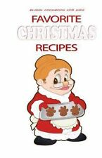 Blank Recipe Book: Favorite Christmas Recipes : Blank Cookbook for Kids by...
