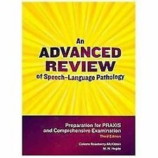 An Advanced Review of Speech-Language Pathology : Preparation for the PRAXIS and