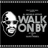El Michels Affair - Walk On By (A Tribute To Black Moses, 2010)