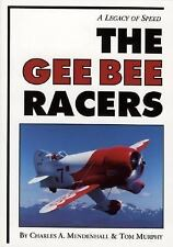 The Gee Bee Racers : A Legacy of Speed by Charles A. Mendenhall (1995,...