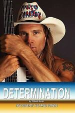 Determination - the Legend of the Naked Cowboy by Robert Burck (2011, Paperback)
