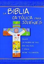 La Biblia Catolica Para Jovenes Spanish Edition
