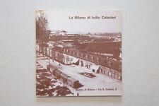LA MILANO DI ICILIO CALZOLARI - Museo di Milano - 1982