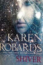 Shiver: A Thriller by Karen Robards large print Book Club edition