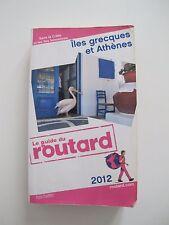 Guide du routard îles grecques et Athènes, 2012, remise main propre Paris