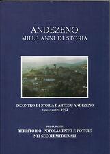 ANDEZENO / MILLE ANNI DI STORIA / PRIMA PARTE_MEDIOEVO_ ALDO A. SETTIA_1995