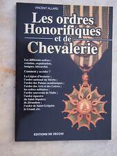 RARE livre les ordres honorifiques de la chevalerie - PHALERISTIQUE