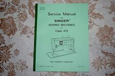 Professional Full Edition Service Manual for Singer Class 478 Sewing Machines.