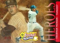 2005 UPPER DECK BASEBALL HEROES #195 - THURMAN MUNSON - RED PARALLEL SP/UD /75