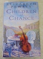 CHILDREN OF CHANCE by Elizabeth Pewsey - rare - from UK