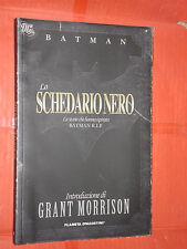 BATMAN-SCHEDARIO NERO LE STORIE CHE HANO ISPIRATO R.I.P. GRANT MORRISON -PLANETA