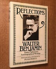 REFLECTIONS: Essays, Aphorisms, Autobiographical Writings by Walter Benjamin
