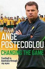 Changing the Game by Ange Postecoglou.