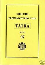 Owners Guide Handbook - Tatra T 97 Obsluha Proudnicoveho Vozu