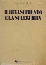 GEORG WEISE IL RINASCIMENTO E LA SUA EREDITÀ LIGUORI 1969