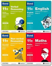 Bond 11+ Assessment Papers Book 1, English, Maths, Verbal -  Age 10-11+ years