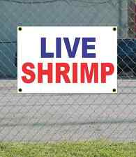 2x3 LIVE SHRIMP Red White & Blue Banner Sign NEW Discount Size & Price