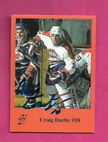 RARE CANADIENS CRAIG DARBY  AUTOGRAPH CARD (INV# C5996)