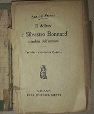 """Anatole France """"Il delitto di Silvestro Bonnard membro dell'istituto Bietti 1931"""