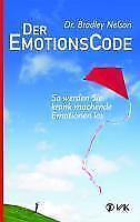 Der Emotionscode - Bradley Nelson - 9783867310765 PORTOFREI