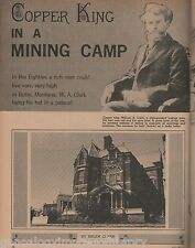 William A. Clark, Copper King In a Butte Mining Camp+Reay,Cote,McDevitt