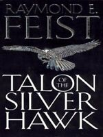 Conclave of shadows: Talon of the silver hawk by Raymond E Feist (Paperback)