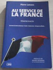 ENVOI Auteur : PIERRE LANVERS / Au service de la France + Courrier / EO 2007
