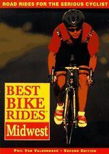 Best Bike Rides in the Midwest, 2nd (Best Bike Rides Series) by Phil Van Valkenb