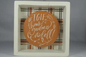 Wooden Box Sign 'TGIF Thank Goodness It's Fall'.#31711 NEW Primitives by Kathy