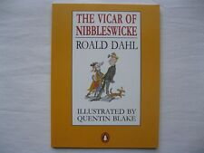 THE VICAR OF NIBBLESWICKE | ROALD DAHL, Illustrated by QUENTIN BLAKE