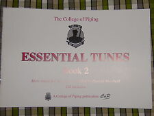 the College of Piping Essentiel Tunes - BOOK 2 et CD Great Tunes pour cornemuses