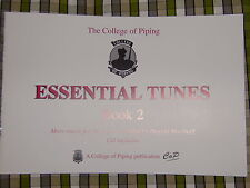 The College of Piping Essential Tunes - Book 2 and CD Great tunes for bagpipes