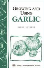 Growing and Using Garlic book~where/when to plant-watering-harvesting-How-to~NEW
