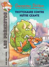 GERONIMO STILTON LES PREHISTOS N°11 Trottosaure contre huître géante livre