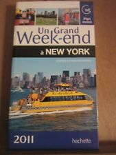 Un grand week-end à New-York, expos et nouveautés-plans inclus/ Hachette, 2011