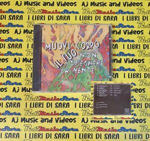 CD compilation MUOVI IL TUO CORPO NON SPEGNERE LA MENTE Padova (C69) no mc lp