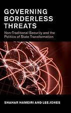 Governing Borderless Threats: Non-Traditional Security and the Politics of State