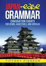 Japan-Ease Grammar: Conjugation Charts for Verbs, Adjectives, and Copulas (Paper