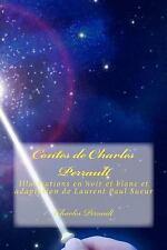 Contes de Charles Perrault : Illustrations en Noir et Blanc et Adaptation de...