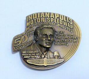 INDIANAPOLIS 500 Limited Edition BELT BUCKLE 2002 Sid Collins Commemorative NEW