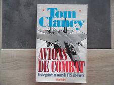 TOM CLANCY – Avions de combat visite guidée au coeur de l'US AIR FORCE